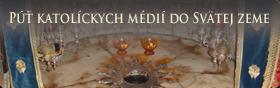Púť katolíckych médií do Svätej zeme